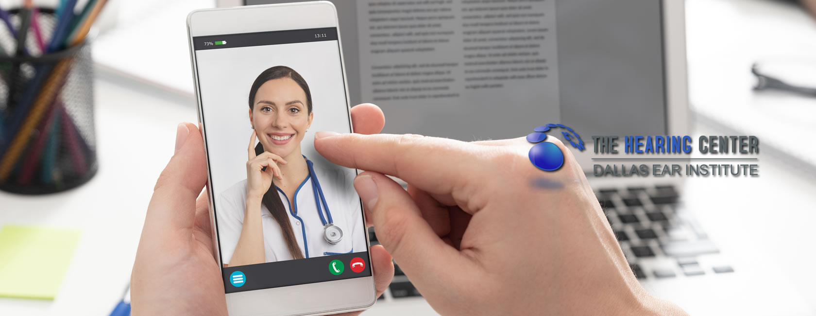 Telemedicine Office Video Visits at Dallas Ear Institute