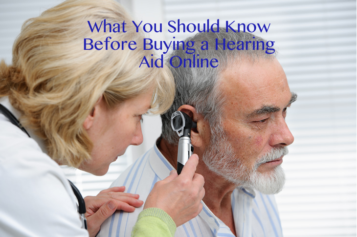 What You Should Know Before Buying a Hearing Aid Online